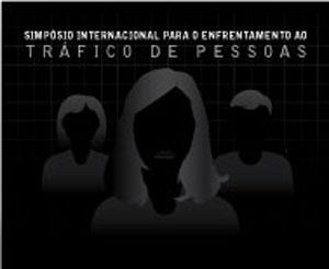 Abertas inscrições para Seminário Internacional sobre Tráfico de Pessoas (imagem 1)