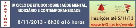 Ipatinga sedia Ciclo de Estudos sobre Saúde Mental, Judiciário e Contemporaneidade (imagem 1)