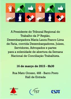 Presidente, Corregedora e Vice-Corregedor do TRT abrem Semana da Conciliação Trabalhista segunda, dia 16 (imagem 1)