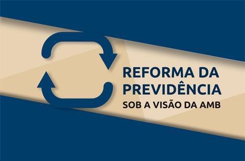 AMB critica proposta de Reforma da Previdência e divulga cartilha informativa (imagem 1)