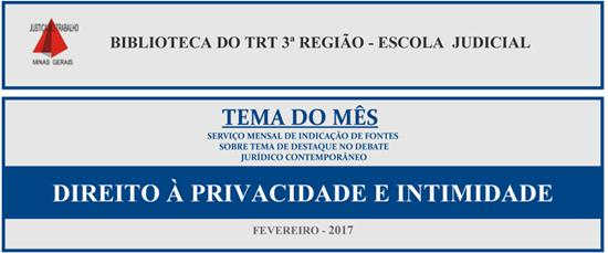 Direito à Privacidade e Intimidade é tema do mês de fevereiro na biblioteca (imagem 1)