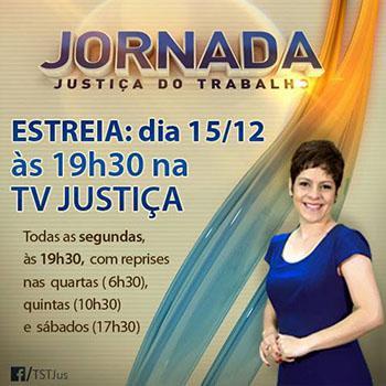 Produzido pela Justiça do Trabalho, programa Jornada estreia em 15/12 na TV Justiça (imagem 1)