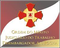 TRT homenageia personalidades com Ordem do Mérito Judiciário (imagem 1)