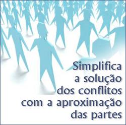 Simplifica a solução dos conflitos com a aproximação das partes